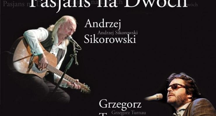 Pasjans na dwóch: Turnau i Sikorowski