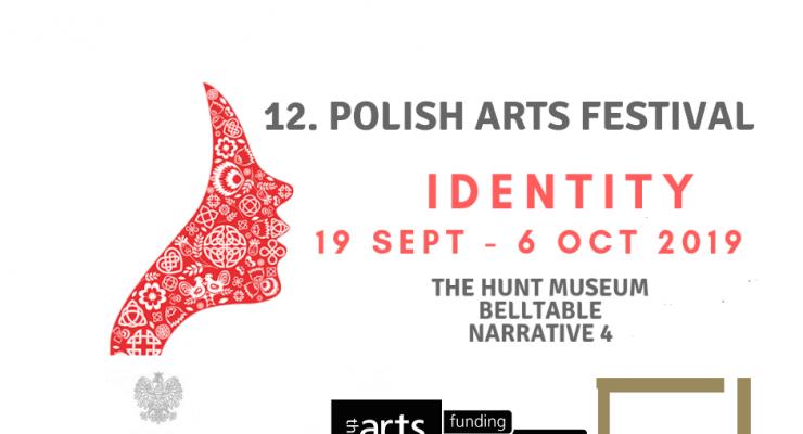 Polska sztuka pod irlandzkim niebem, czyli 12. odsłona Polish Arts Festival w Limerick, 19 września–6 października 2019 r.